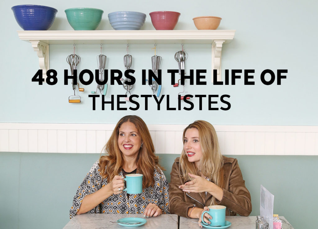48 Hours In The Life Of TheStylistes