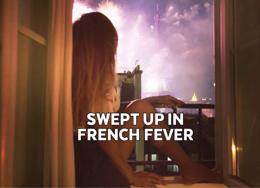 SWEPT UP IN FRENCH FEVER
