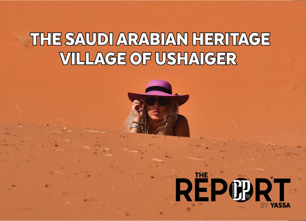 THE SAUDI ARABIAN HERITAGE VILLAGE OF USHAIGER