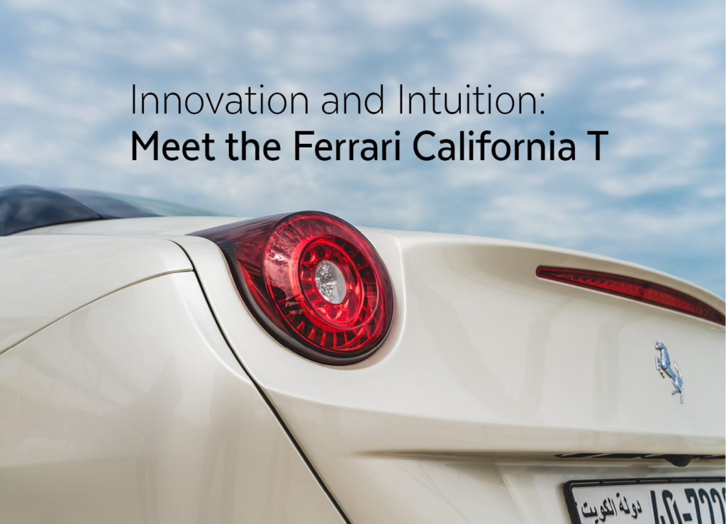 Innovation and Intuition: Meet the Ferrari California T