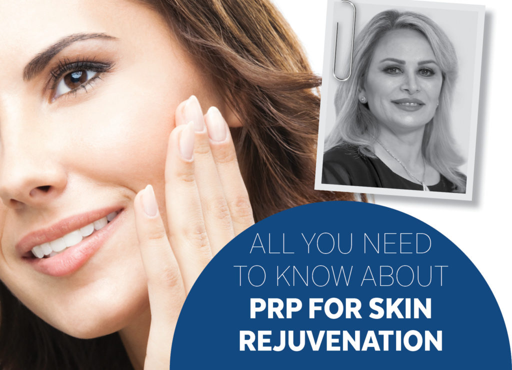 ALL YOU NEED TO KNOW ABOUT PRP FOR SKIN REJUVENATION