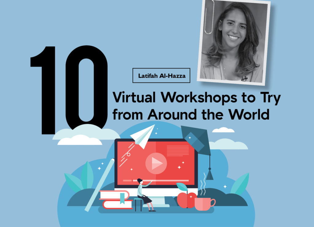 10 Virtual Workshops to Try from Around the World