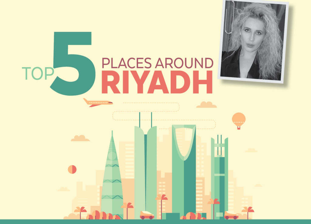 Top 5 Places Around Riyadh