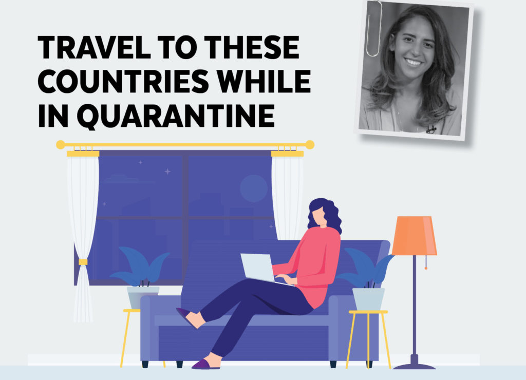 TRAVEL TO THESE COUNTRIES WHILE IN QUARANTINE
