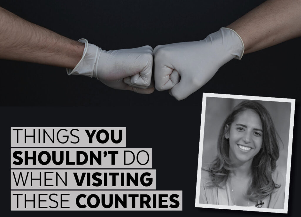 Things You Shouldn't Do When Visiting These Countries