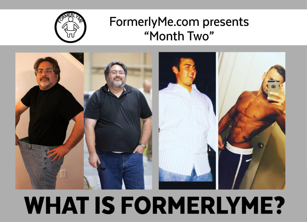 "FormerlyMe.com presents ""Month Two"""