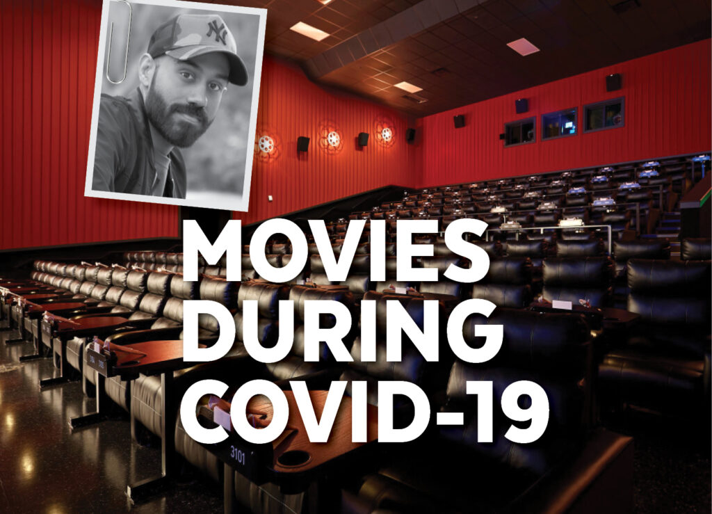 MOVIES DURING COVID-19