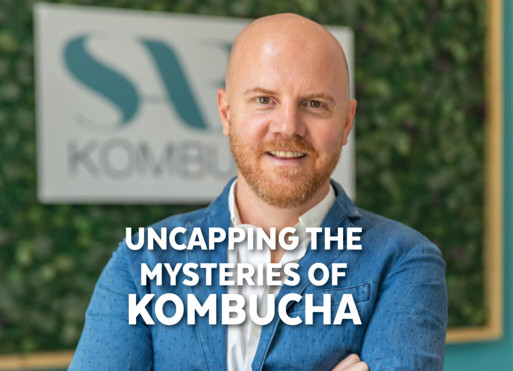 UNCAPPING THE MYSTERIES OF KOMBUCHA