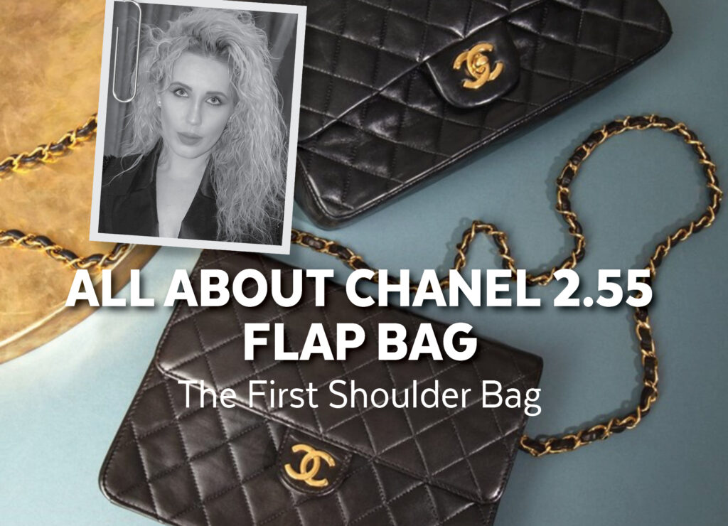ALL ABOUT CHANEL 2.55 FLAP BAG