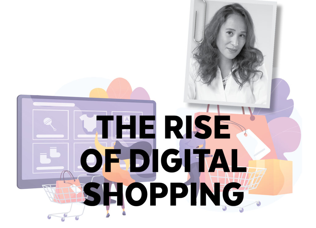 THE RISE OF DIGITAL SHOPPING