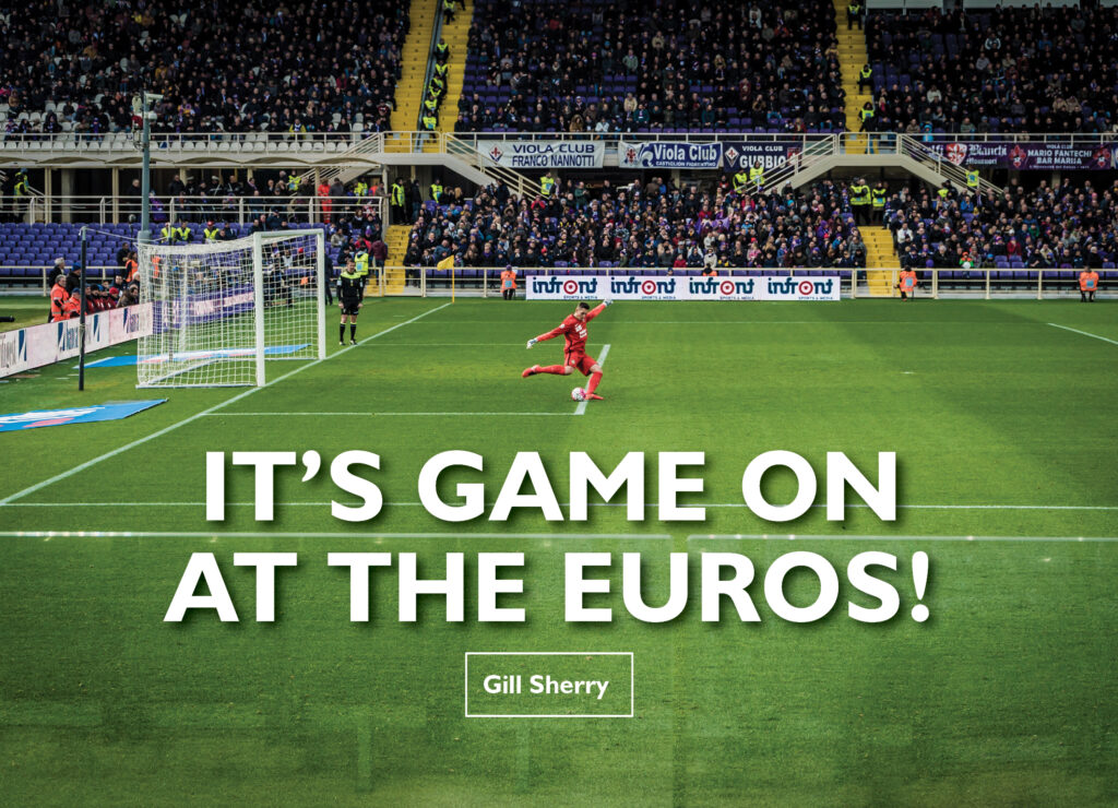 IT'S GAME ON AT THE EUROS!